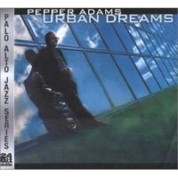 Pepper Adams - Urban Dreams