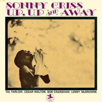Sonny Criss - Up, Up and Away