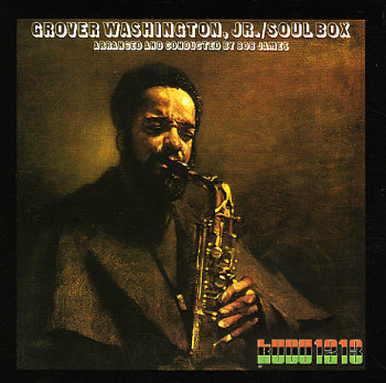 Grover Washington Jr.  - Soulebox